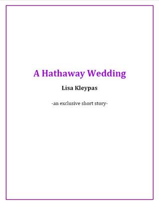 [PDF] [EPUB] A Hathaway Wedding (The Hathaways, #2.5) Download by Lisa Kleypas