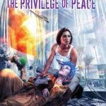 [PDF] [EPUB] A Privilege of Peace (Peacekeeper, #3; Confederation, #8) Download