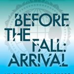 [PDF] [EPUB] Before the Fall: Arrival (Embassy Row, #0.5) Download
