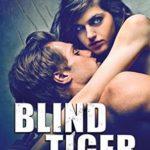 [PDF] [EPUB] Blind Tiger (Wildcats, #2) Download