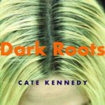 [PDF] [EPUB] Dark Roots Download