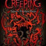 [PDF] [EPUB] Darkness Creeping: Twenty Twisted Tales Download