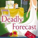 [PDF] [EPUB] Deadly Forecast (Psychic Eye Mystery, #11) Download