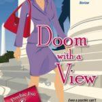 [PDF] [EPUB] Doom with a View (Psychic Eye Mystery, #7) Download