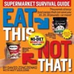 [PDF] [EPUB] Eat This, Not That! Supermarket Survival Guide Download