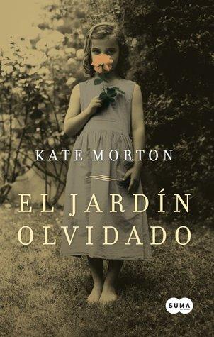 [PDF] [EPUB] El jardín olvidado Download by Kate Morton