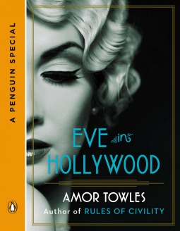 [PDF] [EPUB] Eve in Hollywood Download by Amor Towles