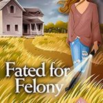 [PDF] [EPUB] Fated for Felony (Psychic Eye Mystery #16) Download