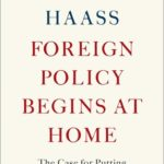 [PDF] [EPUB] Foreign Policy Begins at Home: The Case for Putting America's House in Order Download