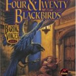 [PDF] [EPUB] Four and Twenty Blackbirds (Bardic Voices, #4) Download