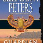 [PDF] [EPUB] Guardian of the Horizon (Amelia Peabody, #16) Download