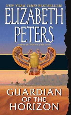 [PDF] [EPUB] Guardian of the Horizon (Amelia Peabody, #16) Download by Elizabeth Peters