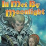 [PDF] [EPUB] Ill Met by Moonlight (Doubled Edge, #2) Download