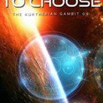 [PDF] [EPUB] It's Hell to Choose (The Kurtherian Gambit #9) Download