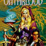 [PDF] [EPUB] Oathblood (Valdemar: Vows and Honor, #3) Download