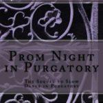 [PDF] [EPUB] Prom Night in Purgatory (Purgatory, #2) Download