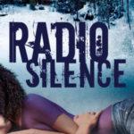 [PDF] [EPUB] Radio Silence (Off the Grid, #1) Download