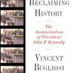 [PDF] [EPUB] Reclaiming History: The Assassination of President John F. Kennedy Download