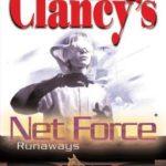 [PDF] [EPUB] Runaways (Tom Clancy's Net Force Explorers, #16) Download