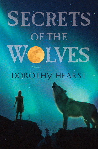 [PDF] [EPUB] Secrets of the Wolves (Wolf Chronicles, #2) Download by Dorothy Hearst