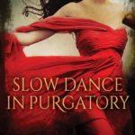 [PDF] [EPUB] Slow Dance in Purgatory (Purgatory, #1) Download