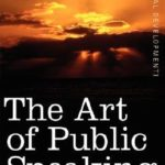 [PDF] [EPUB] The Art of Public Speaking Download