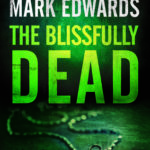 [PDF] [EPUB] The Blissfully Dead (Detective Patrick Lennon #2) Download