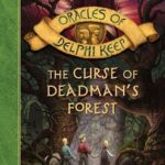 [PDF] [EPUB] The Curse of Deadman's Forest (Oracles of Delphi Keep, #2) Download