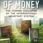 [PDF] [EPUB] The Death of Money: The Coming Collapse of the International Monetary System Download