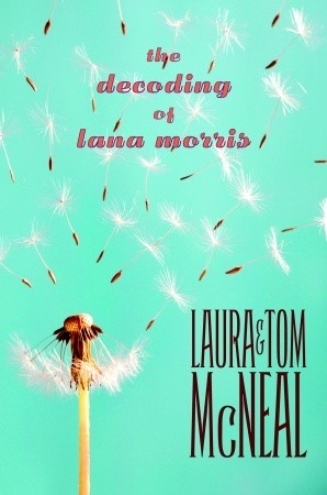 [PDF] [EPUB] The Decoding of Lana Morris Download by Laura McNeal