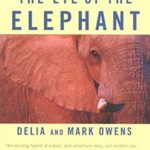 [PDF] [EPUB] The Eye of the Elephant: An Epic Adventure in the African Wilderness Download