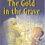 [PDF] [EPUB] The Gold In The Grave (Egyptian Tales) Download