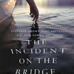 [PDF] [EPUB] The Incident on the Bridge Download