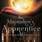 [PDF] [EPUB] The Mapmaker's Apprentice (Glass and Steele, #2) Download