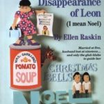 [PDF] [EPUB] The Mysterious Disappearance of Leon (I Mean Noel) Download