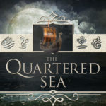 [PDF] [EPUB] The Quartered Sea (Quarters #4) Download