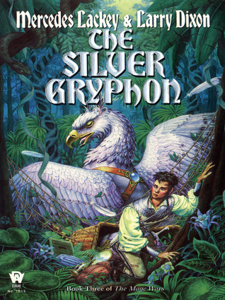 [PDF] [EPUB] The Silver Gryphon Download by Mercedes Lackey