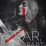 [PDF] [EPUB] 'Til Fear Do Us Part (A Grim Awakening, #1) Download