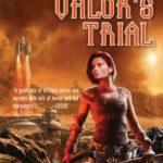 [PDF] [EPUB] Valor's Trial (Confederation #4) Download