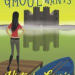 [PDF] [EPUB] What a Ghoul Wants (Ghost Hunter Mystery #7) Download
