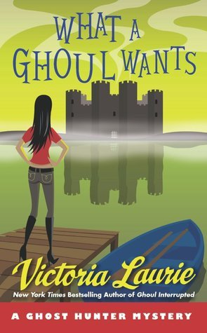 [PDF] [EPUB] What a Ghoul Wants (Ghost Hunter Mystery #7) Download by Victoria Laurie