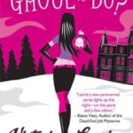 [PDF] [EPUB] What's a Ghoul to Do? (Ghost Hunter Mystery, #1) Download