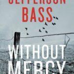 [PDF] [EPUB] Without Mercy (Body Farm, #10) Download