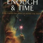 [PDF] [EPUB] Worlds Enough and Time: Five Tales of Speculative Fiction Download