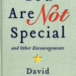 [PDF] [EPUB] You Are Not Special and Other Encouragements Download