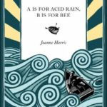 [PDF] [EPUB] A is for Acid Rain, B is for Bee Download