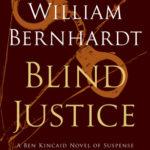 [PDF] [EPUB] Blind Justice: A Novel of Suspense (Ben Kincaid #2) Download