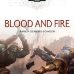 [PDF] [EPUB] Blood and Fire (Space Marine Battles Novella) Download