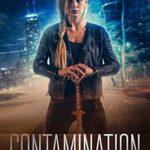 [PDF] [EPUB] Contamination (Invasion Survivor, #1) Download