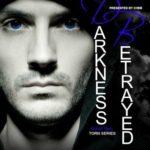 [PDF] [EPUB] Darkness Betrayed (Torn #2) Download